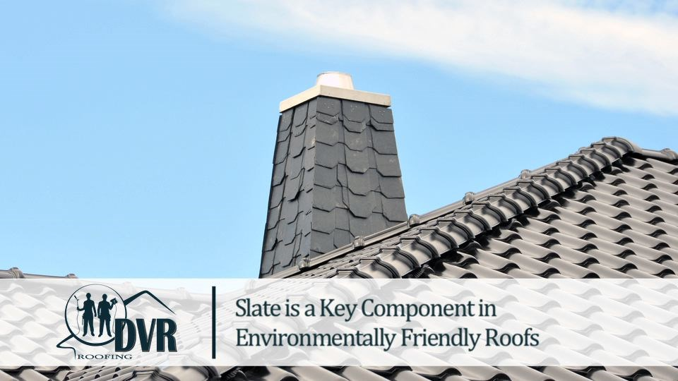 Slate is a Key Component in Environmentally Friendly Roofs environmentallyfriendlyroofs