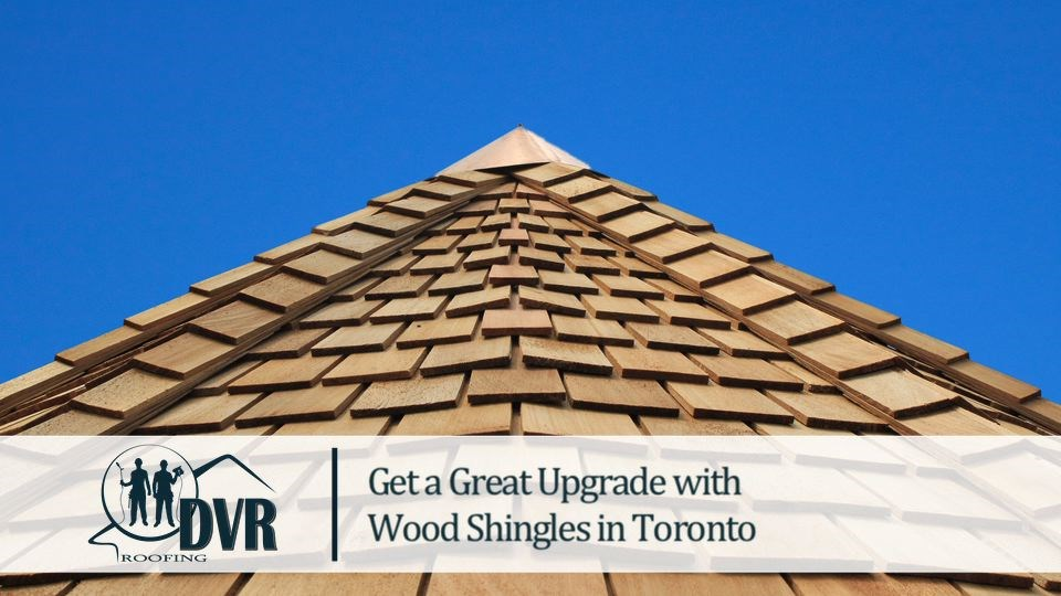 Get a Great Upgrade with Wood Shingles in Toronto woodshinglestoronto
