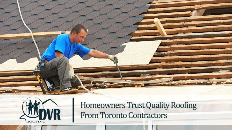 Homeowners Trust Quality Roofing from Toronto Contractors quality roofing toronto